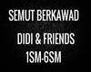 Semut Berkawad-Didi&FS