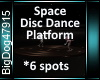 [BD]SpaceDiscDancePlatf