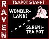 WONDERLAND SERENI-TEA!