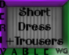 Dress+Trousers Deriv.