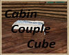 Cabin Couple Cube