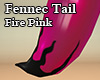 Fennec Tail Fire Pink