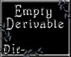 -Die- Empty