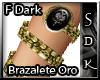 #SDK# Fam Dark BrazaOro