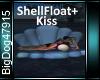[BD]ShellFloat+Kiss