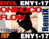 ENYA Oniroco Flow Remix