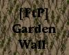 [FtP] Garden Wall