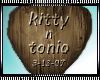 Kitty n Tonio Sign