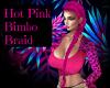 Hot Pink Bimbo Braid