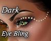 Dark Eye Bling
