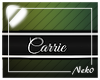 *NK* Carrie (Sign)