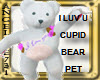 I LUV U CUPID BEAR PET