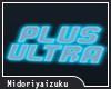 [MI]PLUS ULTRA