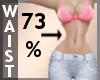 Waist Scaler 73% F A