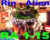 Rin - Alien