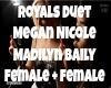 Royals Female Duet
