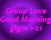 GroupLove-GoodMorning