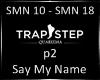 Say My Name P2 lQl