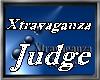 """X""JUDGE BADGE"