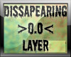 [04T] Dissapearing Layer
