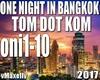 One Night In Bangkok2017