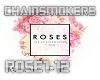 Roses - Chainsmokers