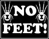 No Feet!