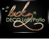 JAD DECO LuckzLoft/Patio