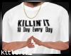 69-KILLIN' IT ALL DAY *M