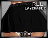 !TX - Layer Skirt RLL