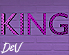 !D King Sign