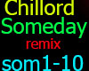 Chillord  SomeDay