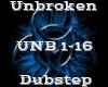 Unbroken -Dubstep-